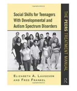 Book cover: Social Skills for Teenagers with Developmental and Autism Spectrum Disorders. photo of group of teens