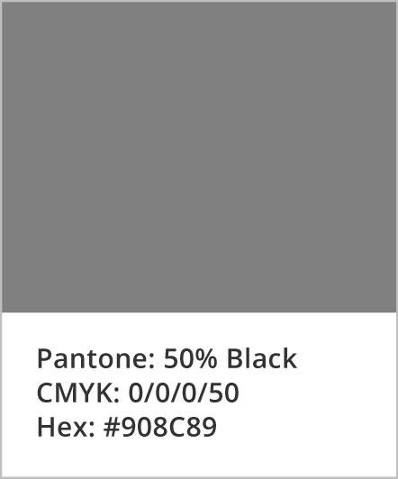 Pantone: 50% Black; CMYK: 0,0,0,50; Hex: #908C89