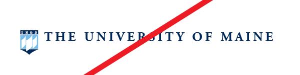 example of poor horizontal Umaine logo