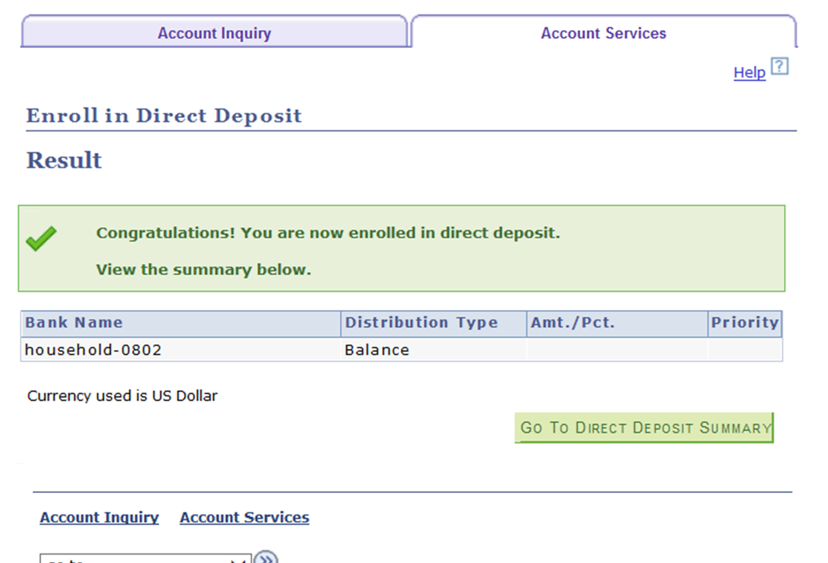 Congratulations! You are now enrolled in direct deposit.