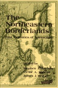 The Northeastern Borderlands: Four Centuries of Interaction