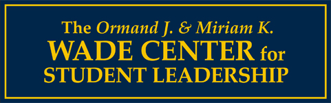 The Ormand J. & Miriam K. Wade Center for Student Leadership welcome sign