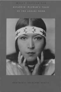 Katahdin: Wigwam's Tales of the Abnaki Tribes