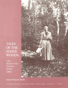 Tales of the Maine Woods: Two Forest and Stream Essays