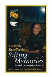 Vermont Recollections: Sifting Memories Through the Interview Process