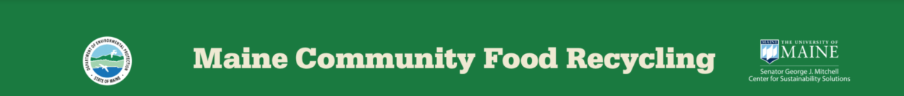 Maine Community Food Recycling header with EPA logo and Mitchell Center logo