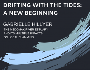 Drifting with the Tides: A New Beginning, project by Gabrielle Hillyer, studying impacts on local clamming