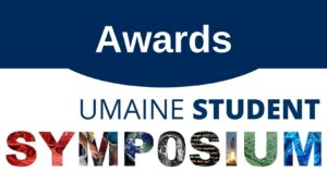 Awards UMaine Student Symposium
