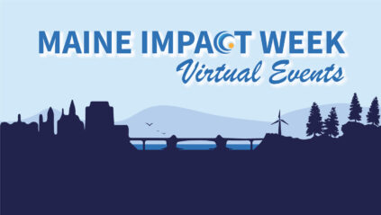 Maine Impact Week Virtual Events
