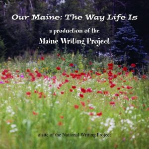 Our Maine: The Way Life Is cover