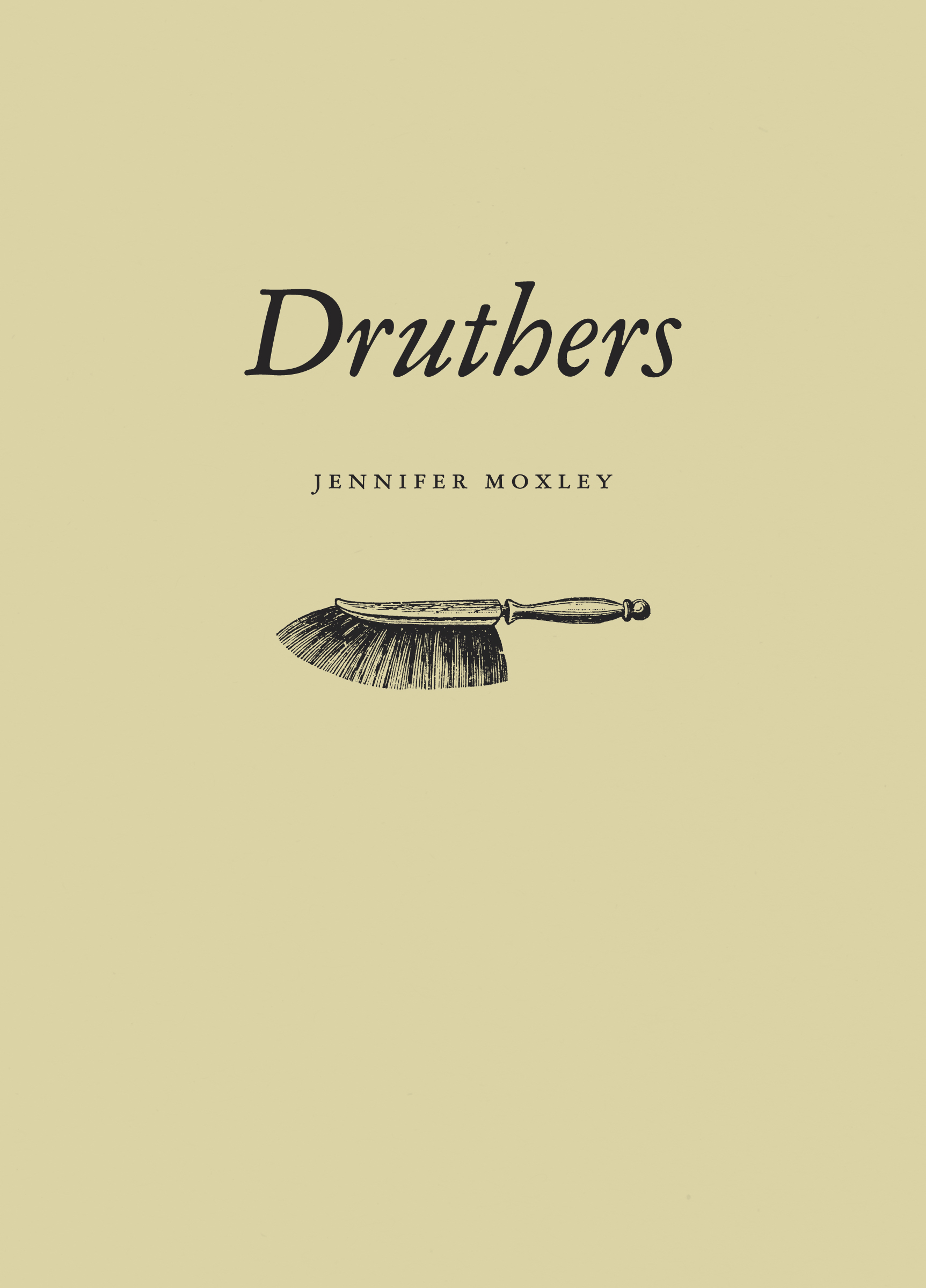Druthers by Jennifer Moxley