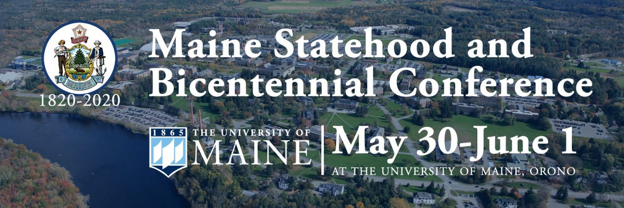 banner for the bicentennial conference, with the maine state shield