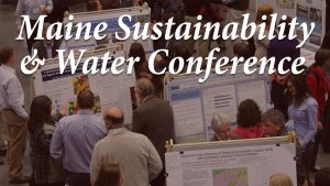 Maine Sustainability & Water Conference