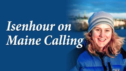 Isenhour on Maine Calling