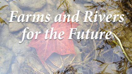 Farms and Rivers for the Future