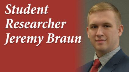 Student researcher Jeremy Braun