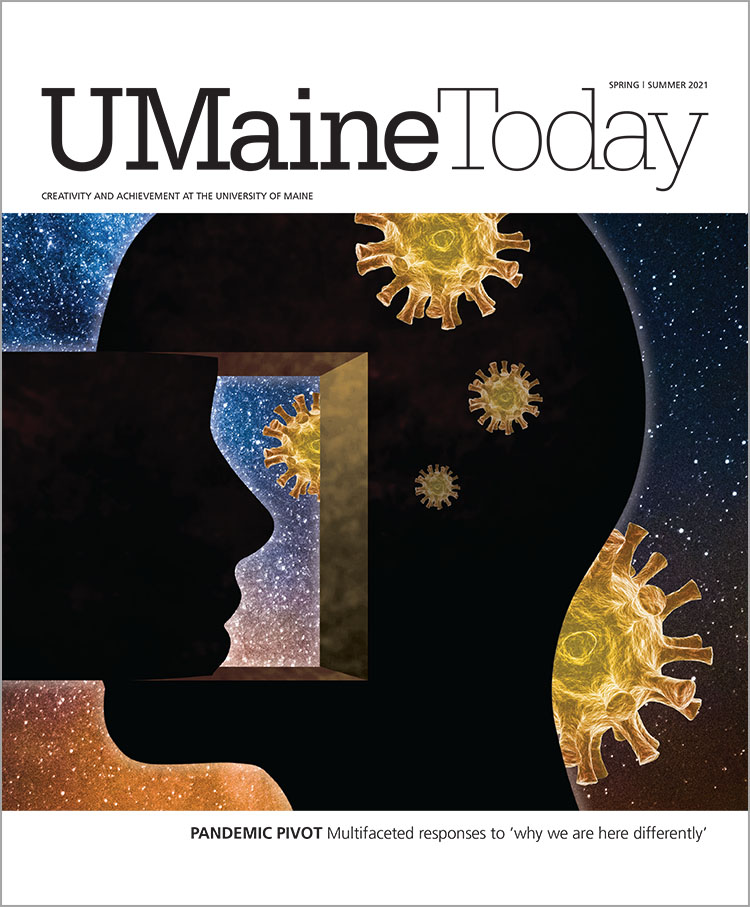 Cover image of UMaine Today Magazine for Spring/Summer 2021