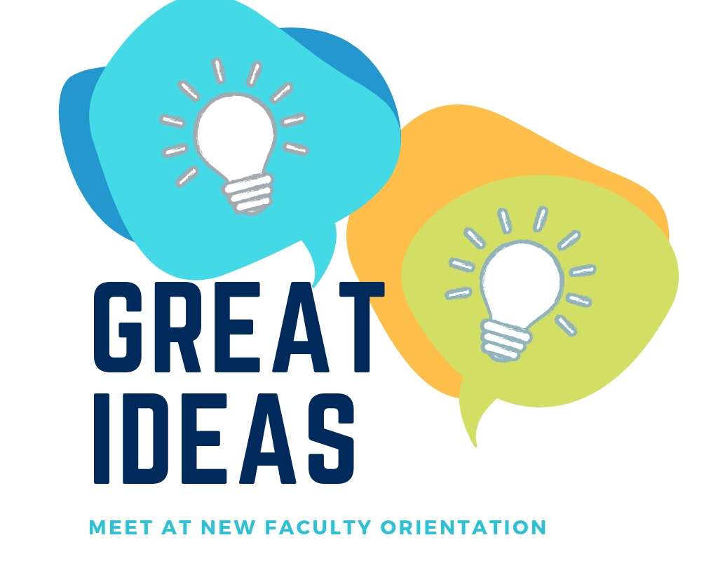 Great Ideas meet at new faculty orientation