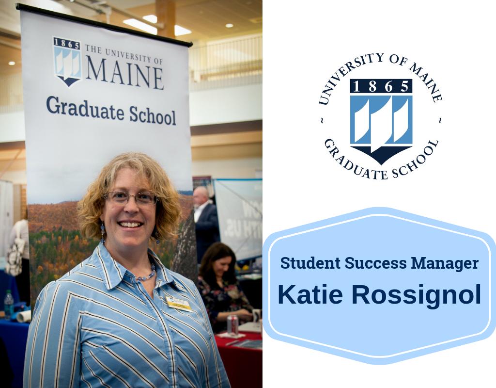 Katie Rossignol new Student Success Manager for UMaine Graduate School