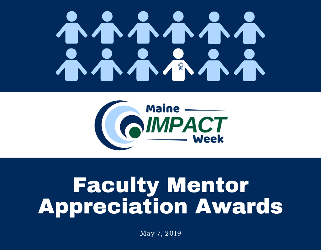 Maine Impact Week Faculty Mentor Appreciation Awards