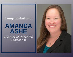 Congratulations Amanda Ashe, Director of Research Compliance