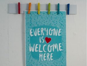 Everyone is Welcome Here sign