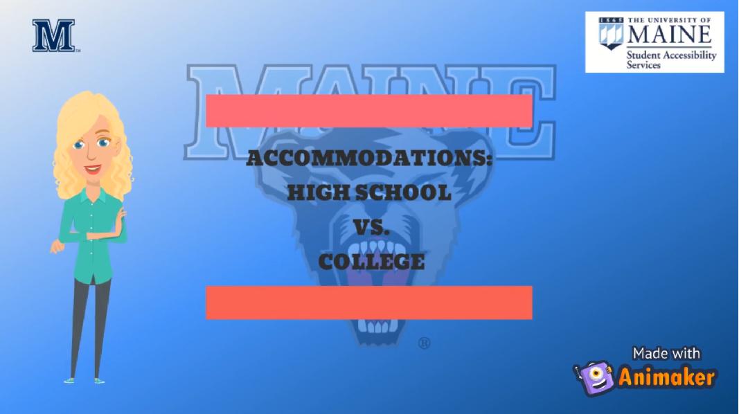 Accommodations: High school vs college video