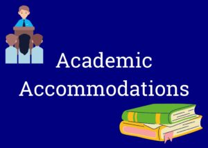 """Clickable button labeled """"Academic Accommodations"""" with images of a lecture and some books"""