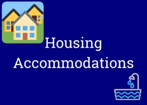 """Clickable button labeled """"Housing Accommodations"""" showing graphics of some houses and a bathtub"""