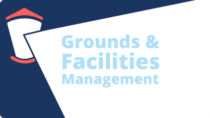 Grounds and Facilities Management