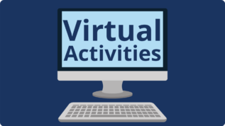 Click here for virtual activities