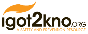 igot2kno.org a safety and prevention resource