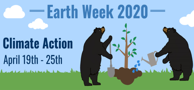 Earth Week 2020 Banner - Climate Action - April 19th-25th