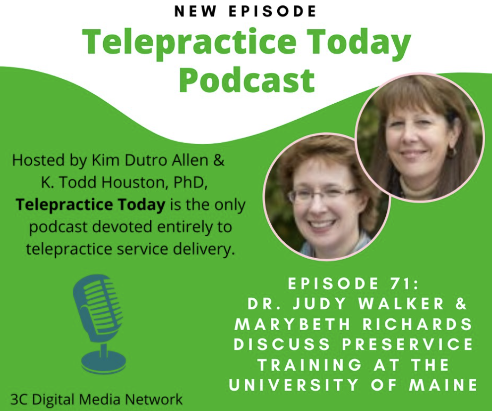 featured image for Dr. Judy Walker and MaryBeth Richards contribute observations about the UMaine Telepractice Training Program in a Telepractice Today podcast