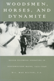 Woodsmen, Horses, and Dynamite cover image
