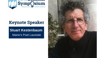 The 2019 UMaine Student Symposium keynote speaker is Stuart Kestenbaum, Maine's Poet Laureate.