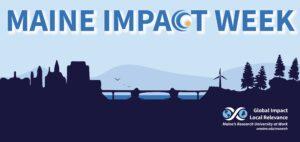 Maine Impact Week