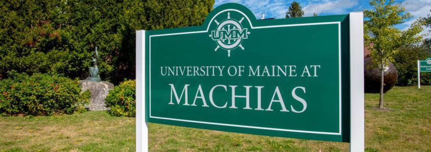University of Maine at Machias sign